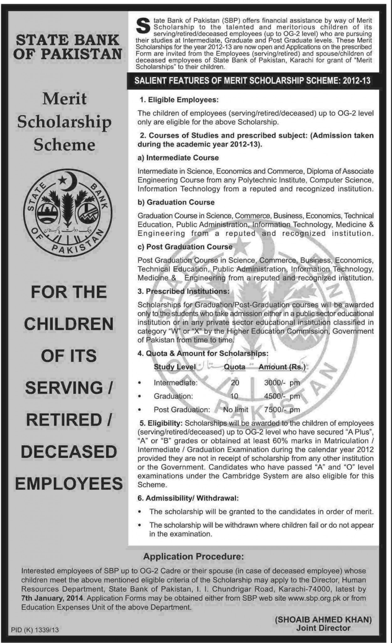 STATE BANK OF PAKISTAN MERIT SCHOLARSHIP SCHEME : for the childrens of its servining, retired and deceased Employees