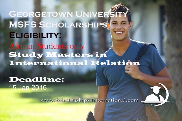GeorgeTown UNiversity MSFS Scholarships