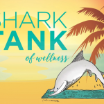 Shark Tank of Wellness